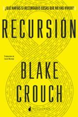 Recursión - Crouch, Blake