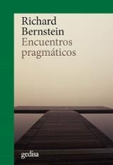 Encuentros pragmáticos - Bernstein, Richard