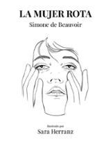 La mujer rota - Beauvoir, Simone De