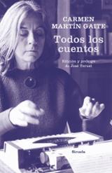 Todos los cuentos - Martín Gaite, Carmen