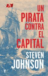 Un pirata contra el capital - Johnson, Steven
