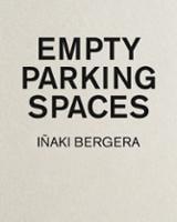 Empty parking spaces. Iñaki Bergera - Bergera, Iñaki