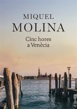 Cinc hores a Venècia - Molina, Miquel