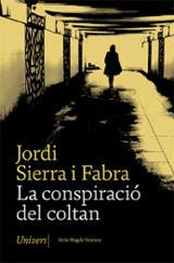 La conspiració del coltan - Sierra i Fabra, Jordi