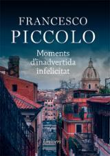 Moments d´inadvertida infelicitat - Piccolo, Francesco