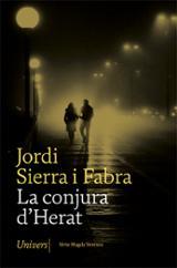 La conspiració d´Herat - Sierra i Fabra, Jordi
