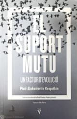 El suport mutu. Un factor d´evolució - Kropotkin, Piotr Alekseevich