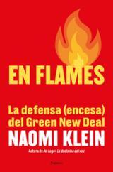 En flames. La defensa (encesa) d´un Green New Deal - Klein, Naomi