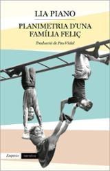 Planimetria d´una família feliç - Piano, Lia