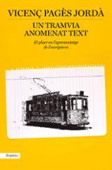 Un tramvia anomenat text - Pagès Jordà, Vicenç