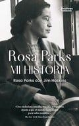 Rosa Parks, mi historia - Parks, Rosa