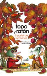 Topo y Ratón. El pastel de lombrices - AAVV