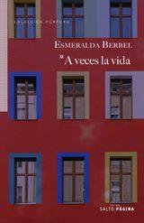 A veces la vida - Berbel, Esmeralda