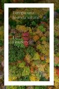 Europa: una historia natural - Flannery, Tim