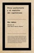 Ética protestante y el espíritu del capitalismo - García Blanco, José Mª (Ed.)