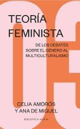 Teoría Feminista 3 (ne). De Los Debates Sobre El Género Al Multiculturalismo - Amorós, Celia;De Miguel, Ana