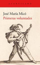 Primeras voluntades - Micó, José María
