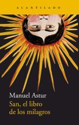 San, el libro de los milagros - Astur, Manuel