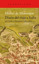 Diario de viaje a Italia por Suiza y Alemania (1580 - 1581) - Montaigne, Michel de
