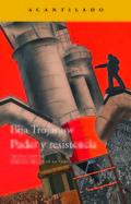 Poder y resistencia - Trojanow, Ilija