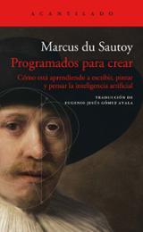 Programados para crear - du Sautoy, Marcus