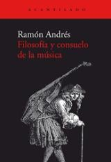 Filosofía y consuelo de la música - Andrés, Ramón