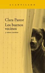 Los buenos vecinos y otros cuentos - Pastor Olives, Clara