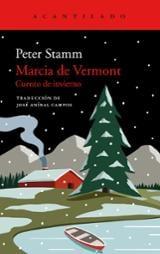 Marcia de Vermont. Cuento de invierno - Stamm, Peter