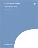 Silencios elocuentes - Marti Aris, Carlos