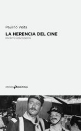 La herencia del cine - Viota, Paulino