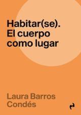 Habitar (se) - Barros Condés, Laura