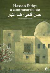 Hassan Fathy: A contracorriente - AA:VV