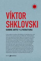 Sobre arte y literatura - Shklovsky, Viktor