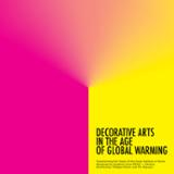 Decorative arts in the age of global warming