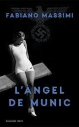 L´àngel de Munic - Massimi, Fabiano