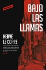 Bajo las llamas - Le Corre, Hervé