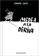 Medea a la deriva - Solís, Fermín