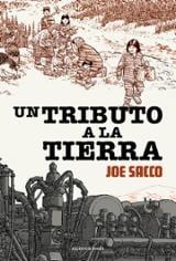 Un tributo a la tierra - Sacco, Joe