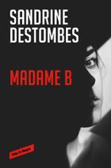 Madame B - Destombes, Sandrine