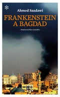 Frankenstein a Bagdad - Saadawi, Ahmed