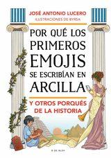 Por qué los primeros emojis se escribían en arcilla y otros porqu - Lucero, José Antonio
