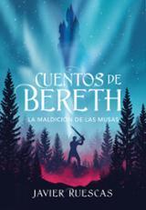 La maldición de las musas (Cuentos de Bereth II)