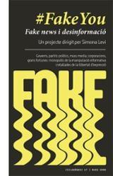 Fake You: Fake News i desinformació - Levi, Simona