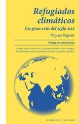 Refugiados climáticos. Un gran reto del siglo XXI - Pajares, Miguel