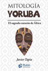 Mitología Yoruba - AAVV