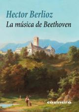La música de Beethoven - Berlioz, Hector