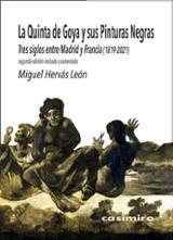 La Quinta de Goya y sus pinturas negras - Hervás León, Miguel