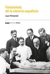Fantasmas de la ciencia española - Pimentel, Juan