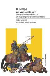 El tiempo de los Habsburgo - Mínguez Cornelles, Víctor Manuel
