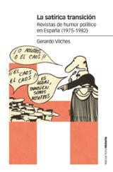 La satírica transición - Vilches, Gerardo